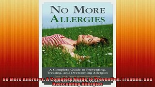 READ FREE FULL EBOOK DOWNLOAD No More Allergies A