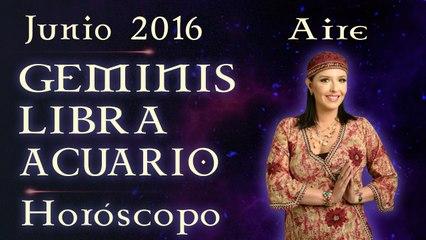 Horóscopo GEMINIS, LIBRA y ACUARIO, Junio 2016 Signos de Aire por Jimena La Torre