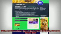 FREE PDF  IB Theory of Knowledge Course Book Oxford IB Diploma Program Course Book  FREE BOOOK ONLINE