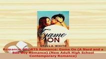 PDF  Romance SPORTS Romance Game On A Nerd and a Bad Boy Romance New Adult High School  EBook