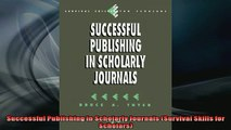 FREE PDF  Successful Publishing in Scholarly Journals Survival Skills for Scholars  DOWNLOAD ONLINE