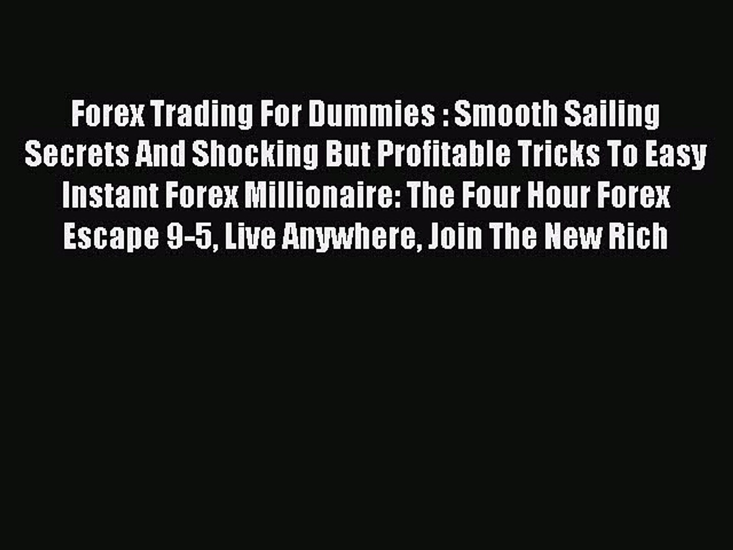 Read Forex Trading For Dummies Smooth