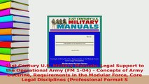 PDF  21st Century US Military Manuals Legal Support to the Operational Army FM 104  Free Books