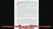 READ book  The Magnesium Solution for High Blood Pressure The Square One Health Guides Online Free