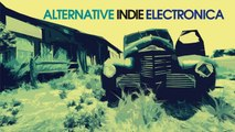 Various Artists - 2 Hours Non Stop Music/Top 30 Best Alternative Indie Electronic Music HQ