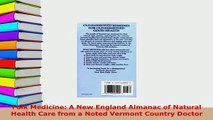 Download  Folk Medicine A New England Almanac of Natural Health Care from a Noted Vermont Country Ebook Online