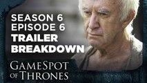 "Episode 6: ""Blood of My Blood"" Trailer Breakdown - GameSpot of Thrones"