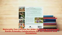 Download  Naturally Fun Parties for Kids Creating Handmade EarthFriendly Celebrations for All PDF Full Ebook