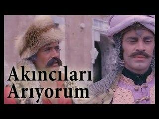 Malkoçoğlu ve Cem Sultan - Akıncıları Arıyorum