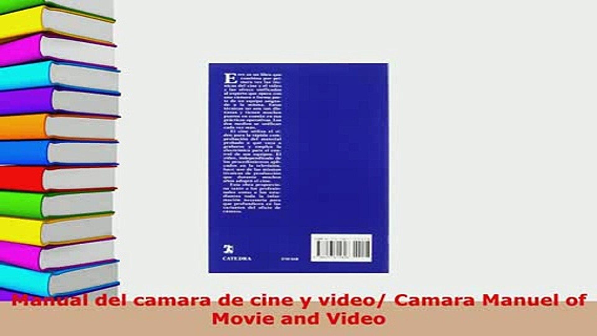 PDF  Manual del camara de cine y video Camara Manuel of Movie and Video Read Online