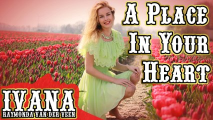 144 Ivana - A Place In Your Heart (April 2015) TD