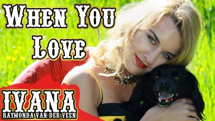 147 Ivana - When You Love (May 2015) TD