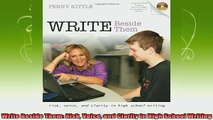new book  Write Beside Them Risk Voice and Clarity in High School Writing