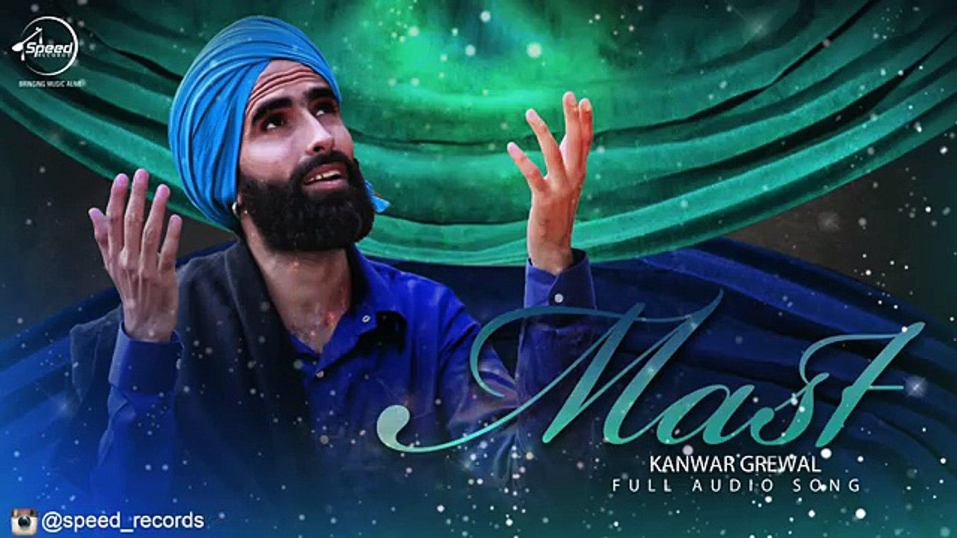 Mast ( Full Audio Song ) - Kanwar Grewal - Punjabi Song 2016 - Songs HD