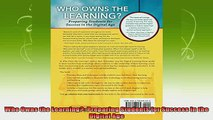 best book  Who Owns the Learning Preparing Students for Success in the Digital Age