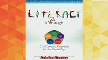 best book  Literacy Is NOT Enough 21st Century Fluencies for the Digital Age The 21st Century