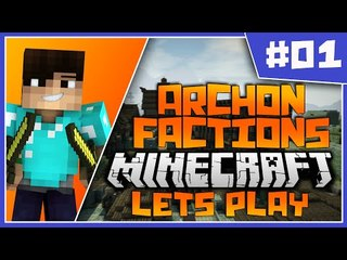 Archon Sapphire Factions Let's Play Ep1 | Server Opening!