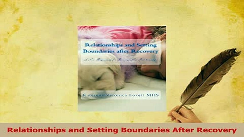 PDF  Relationships and Setting Boundaries After Recovery PDF Book Free