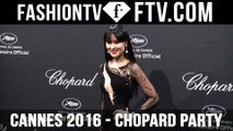 Chopard Party at Cannes Film Festival 2016   FTV.com