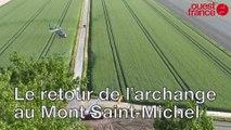 Le retour de l'archange au Mont Saint-Michel