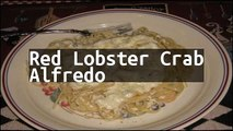 Recipe Red Lobster Crab Alfredo