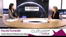 Pascale Thumerelle Vivendi, Interview TV5 Monde Journal Afrique