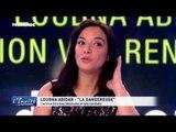 "Loubna ABIDAR : ""On m'appelle la dangereuse"""