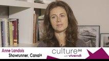Anne Landois, Showrunner, Canal+, Creative jobs