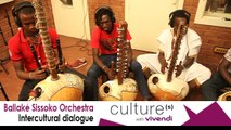 Ballaké Sissoko Orchestra : behind the scenes, Intercultural dialogue