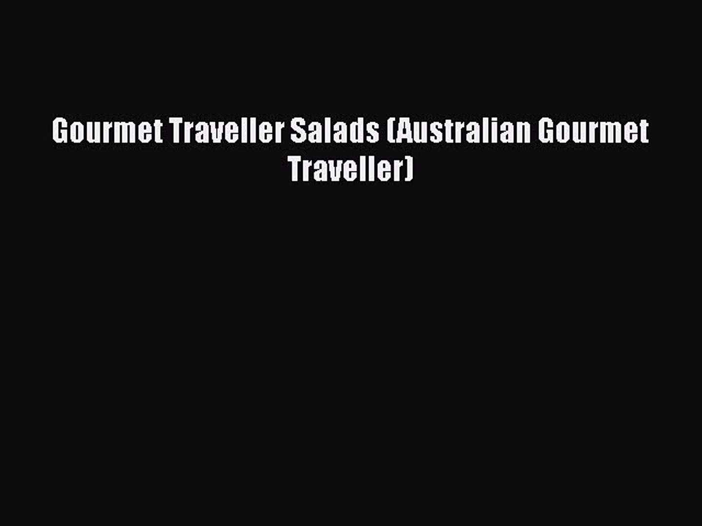 Read Gourmet Traveller Salads (Australian Gourmet Traveller) Ebook Free