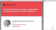 Ferpection - Le succès de vos sites web et applications mobiles assuré grâce aux tests utilisateurs