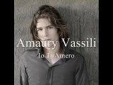 Amaury Vassili - Io Ti Amerò