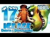 Ice Age 3: Dawn of the Dinosaurs Walkthrough Part 17 ~ 100% (PS3, X360, Wii, PS2, PC) Level 17