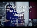 Shooter Jennings - The Long Road Ahead SNIPPET