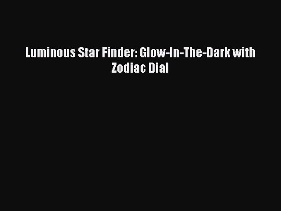 Glow in the Dark Star Finder with Zodiac Dial