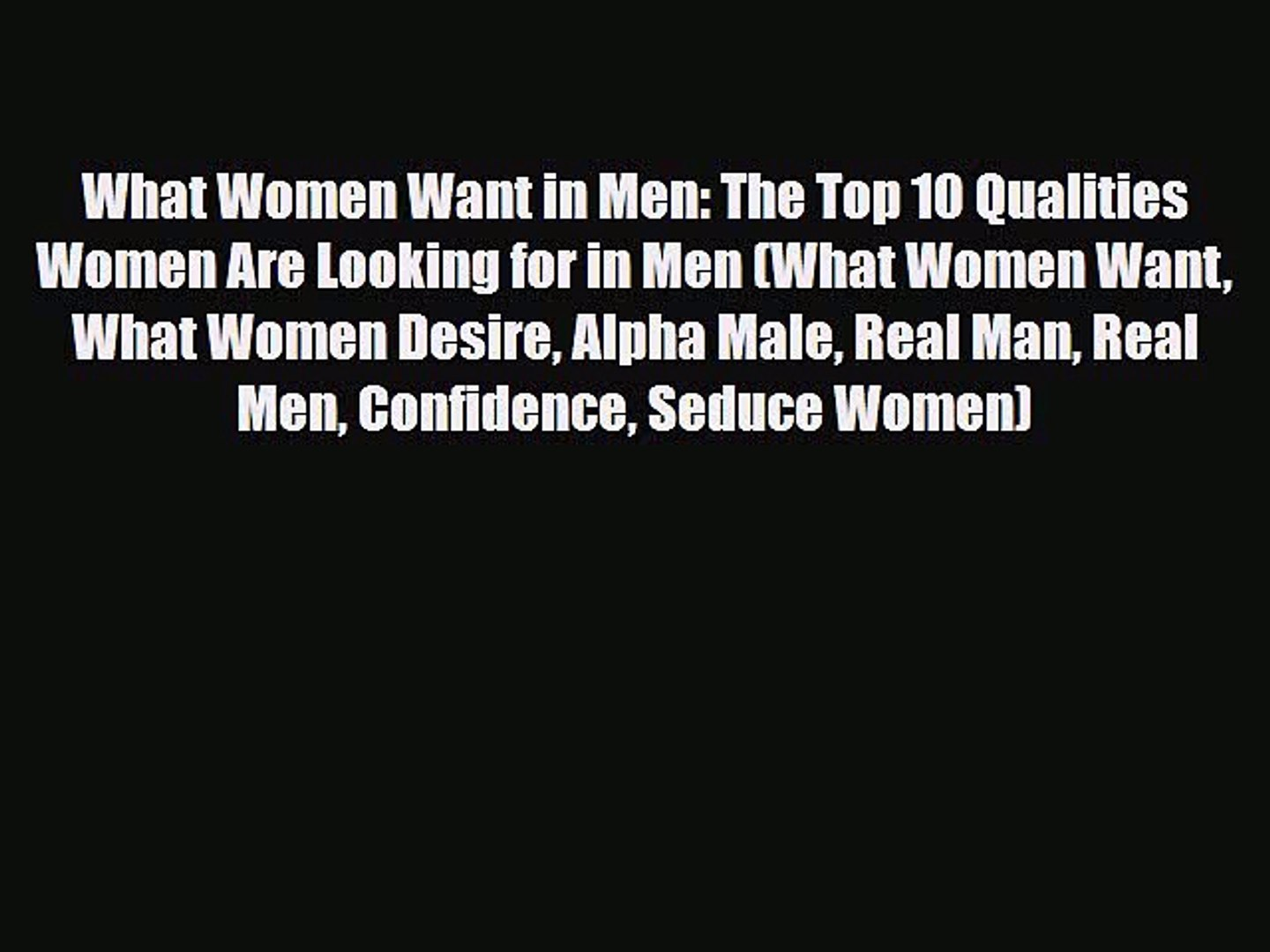 Top qualities in a man