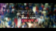 VOLLEY - TQO IRAN/FRANCE et POLOGNE/JAPON : BANDE-ANNONCE