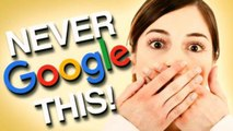 10 Things You Should Avoid to Search on Google