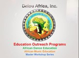 Delou Africa, Inc. - Education Outreach Programs׃ Children Learn West African Dance  'Funga'