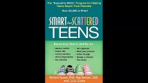 Smart but Scattered Teens The Executive Skills Program for Helping Teens Reach Their Potential