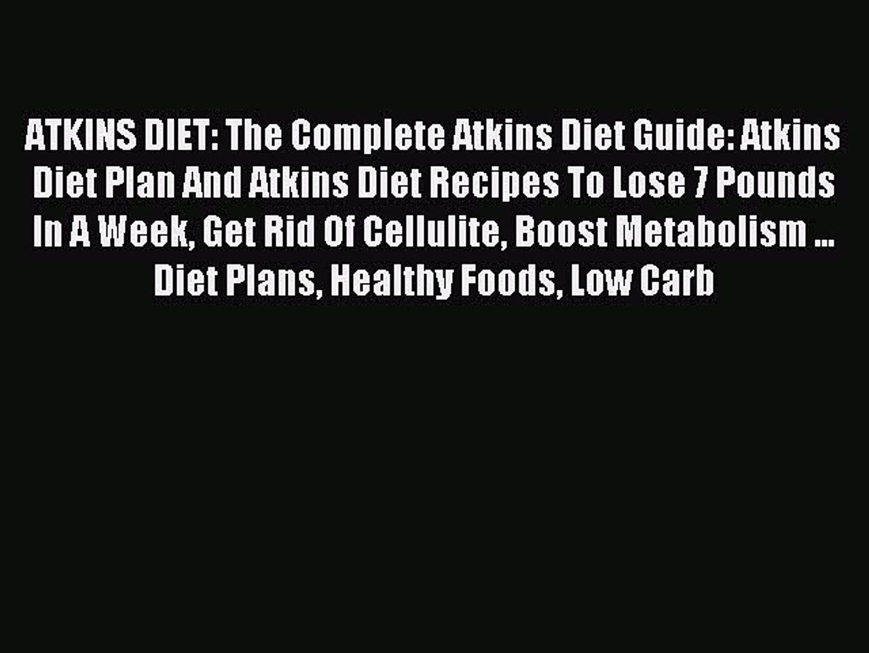 READ book ATKINS DIET: The Complete Atkins Diet Guide: Atkins Diet Plan And Atkins Diet Recipes