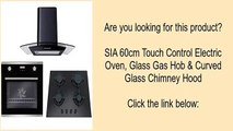 SIA 60cm Touch Control Electric Oven, Glass Gas Hob & Curved Glass Chimney Hood