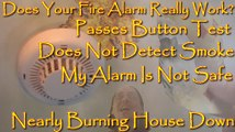 Does Your Fire Alarm Really Work? Test Button Passes But Doesn't Detect Actual Smoke Or FIre? Unsafe Fire Alarm Alert