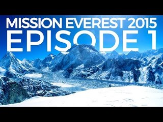 Mission Mount Everest - The Prep | Episode 1