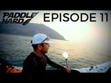 Paddle Hard - The Massive Waves of Tarkarli | Episode 11