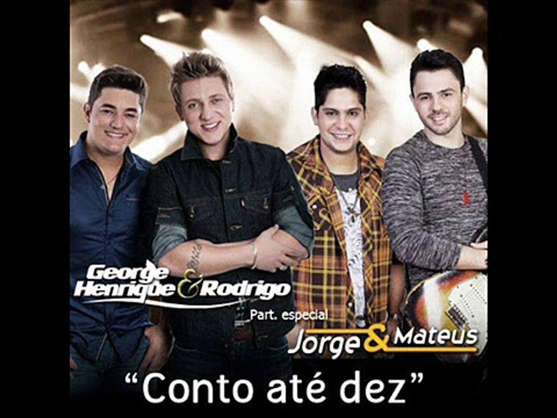 Conto Até 10 - George Henrique e Rodrigo (Jorge e Mateus) - Sertanejo 2013