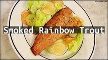 Recipe Smoked Rainbow Trout
