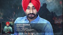 Ranjit Bawa_ SHER MARNA (Full Song) Desi Routz _ Latest Punjabi Song 2016