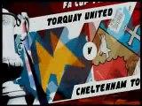 Torquay United (3) Cheltenham Town (1) 2009/10 FA Cup