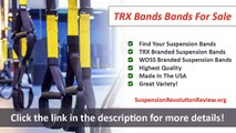 TRX Bands For Sale - Find The Best Suspension Trainer For You